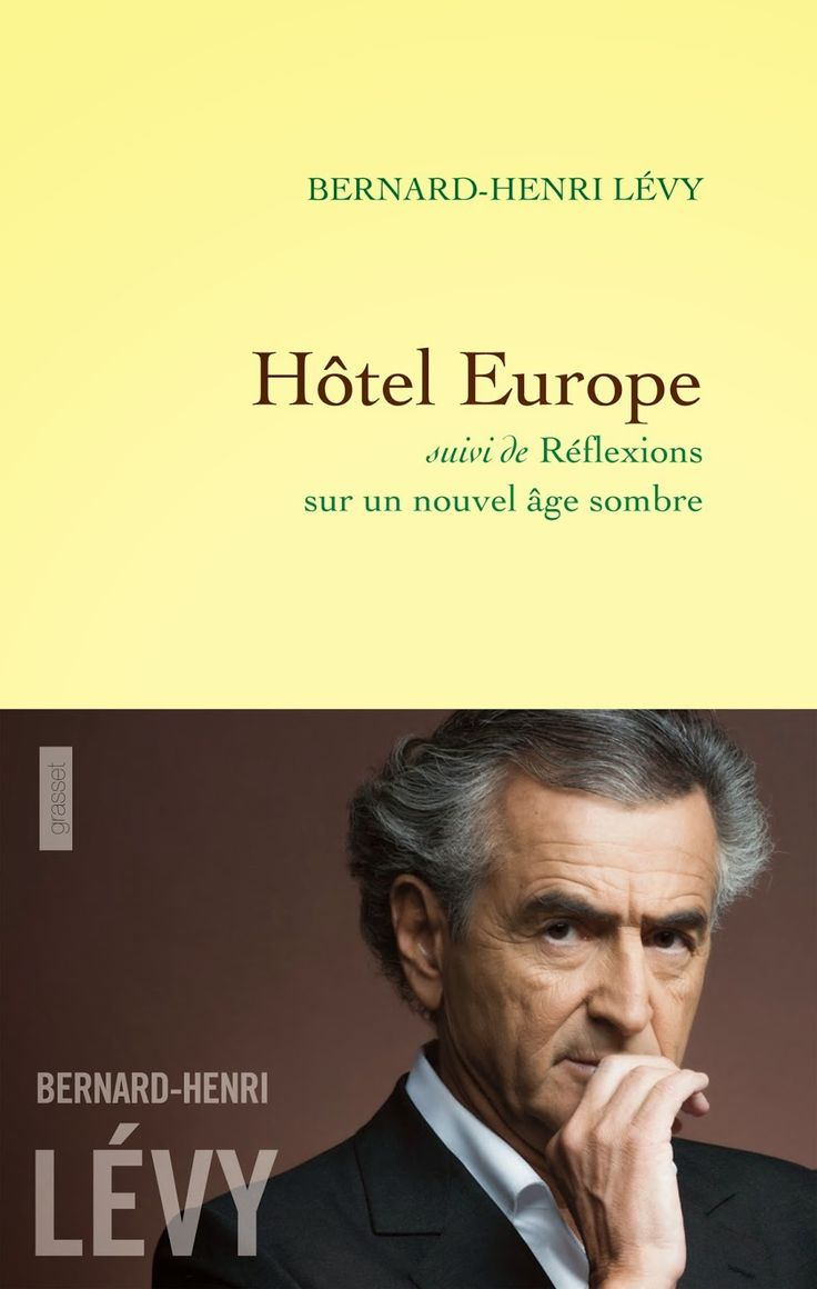 Le Bouquinovore: Hôtel Europe, Bernard-Henri Lévy