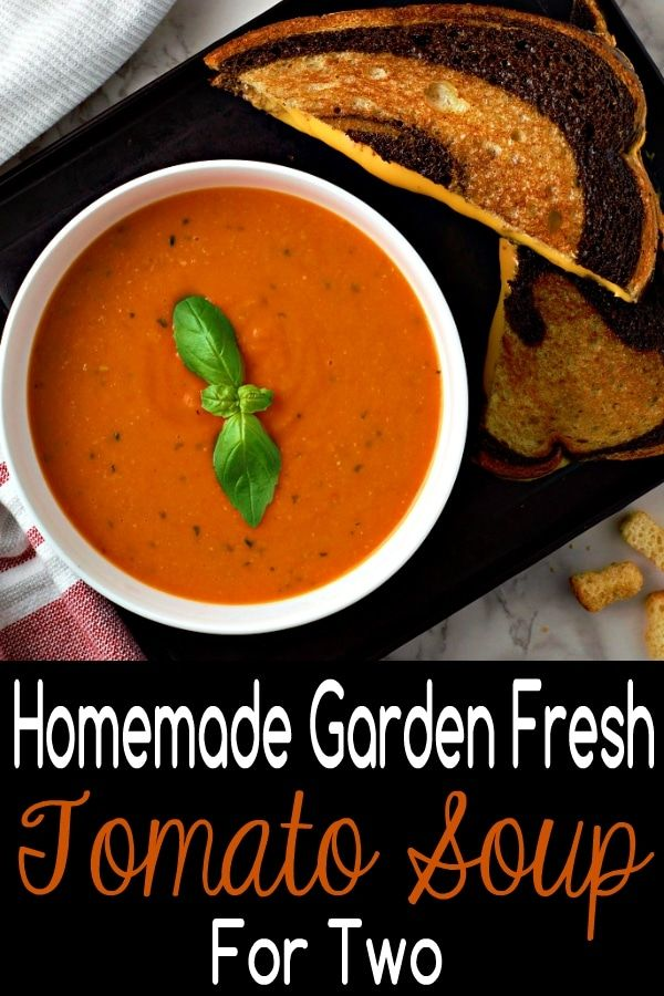This Homemade Garden Fresh Tomato Soup Is Quick And Easy And Has Amazing Flavor Fresh Tomatoes Are Bo Fresh Tomato Soup Fresh Tomato Recipes Tomato Soup Easy