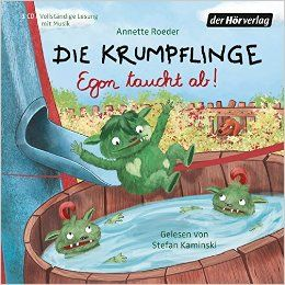 Die Krumpflinge - Egon taucht ab Die Krumpflinge-Reihe, Band 4: Annette Roeder, Stefan Kaminski: Bücher