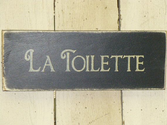 French Toilet Sign La Toilette Sign French By