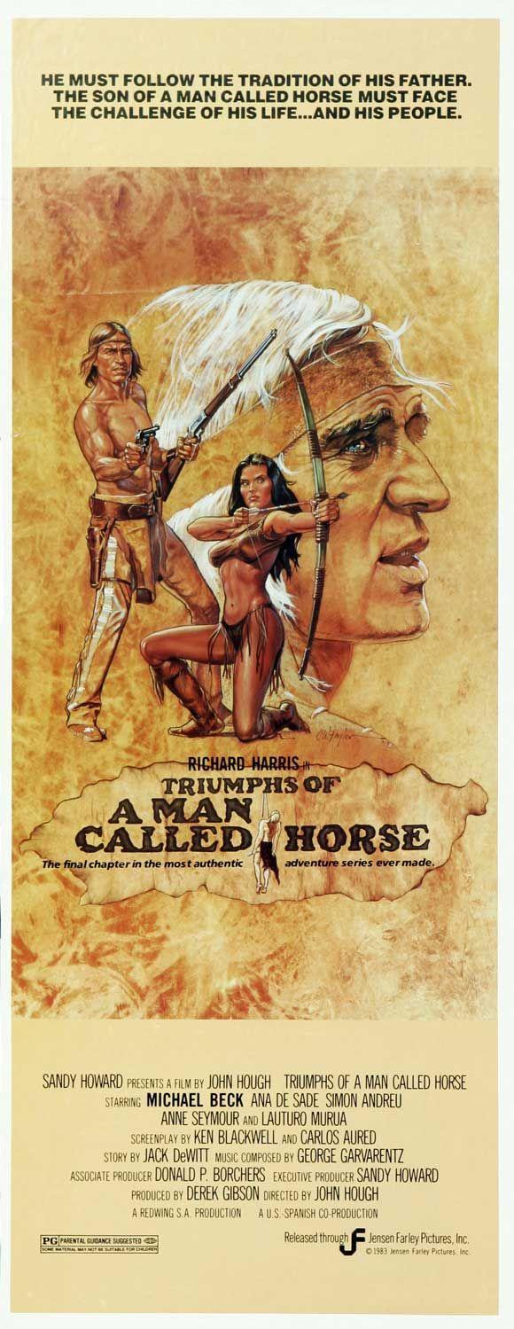 Triumphs of a Man Called Horse (1983) Stars: Richard Harris, Michael Beck, Ana De Sade,Vaughn Armstrong, Anne Seymour, Buck Taylor~  Director: John Hough