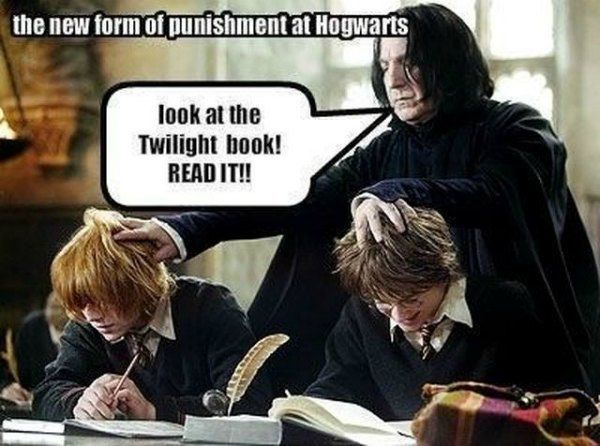 HAHAHAHAHAHAHAHAHAHAHAHA I have to say reading Twilight would definitely be the worst punishment ever.