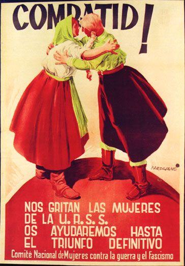 """Cartel de propaganda republicano. Texto del cartel: """"Combatid! Nos gritan las mujeres de la URSS. Os ayudaremos hasta el triunfo definitivo."""""""
