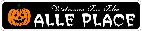 ALLE PLACE Lastname Halloween Sign - Welcome to Scary Decor, Autumn, Aluminum - 4 x 18 Inches by The Lizton Sign Shop. $12.99. Rounded Corners. Aluminum Brand New Sign. Great Gift Idea. 4 x 18 Inches. Predrillied for Hanging. ALLE PLACE Lastname Halloween Sign - Welcome to Scary Decor, Autumn, Aluminum 4 x 18 Inches - Aluminum personalized brand new sign for your Autumn and Halloween Decor. Made of aluminum and high quality lettering and graphics. Made to last for years ...