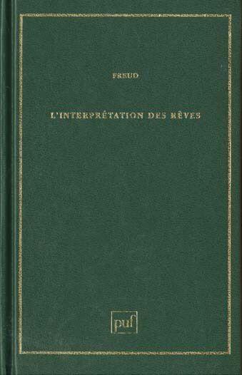L'interprétation des rêves  S. Freud  Éd. PUF