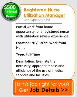 Job Opportunity For A Registered Nurse With Utilization Review Experience  In NJ.