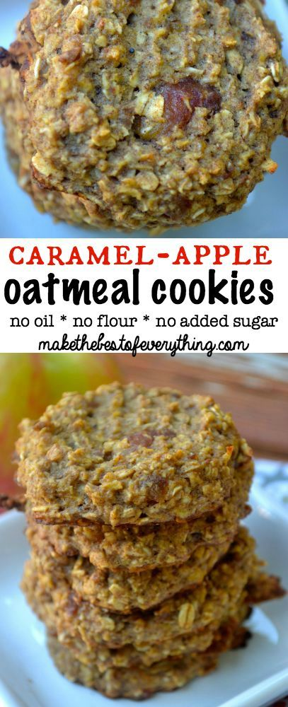 No Flour and No Sugar- Caramel-Apple Oatmeal Cookies