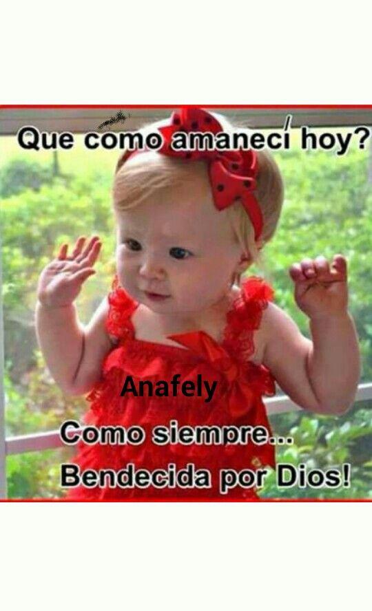 Amanecí, bendecida por Dios