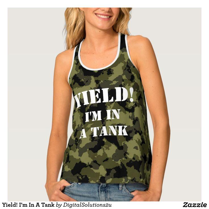 Yield! I'm In A Tank Tank Top