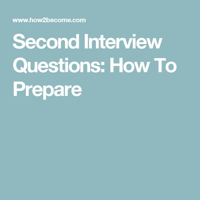 25+ best ideas about Second interview questions on Pinterest | 2nd ...