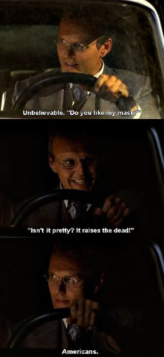 """""""Do you like my mask? Isn't it pretty? It raises the dead."""" haha, one of my favorite Giles moments"""