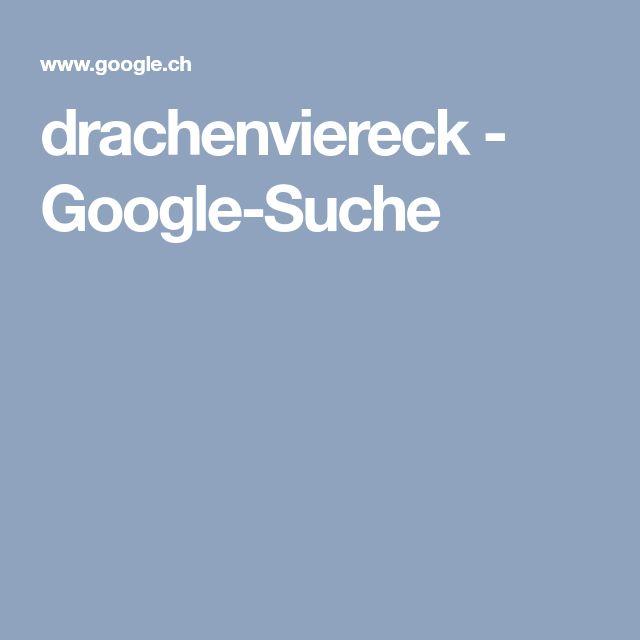 drachenviereck - Google-Suche