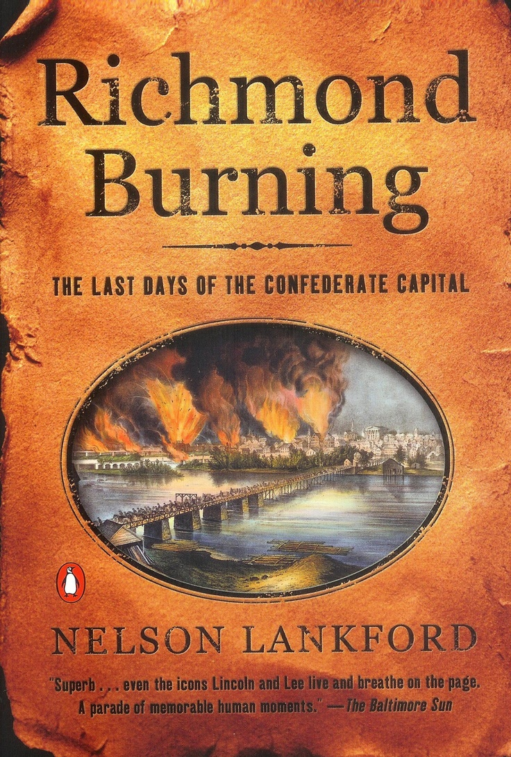Richmond Burning - Really takes you there. You feel like you're in the city during the last days of the Confederacy and like you're watching the Union troops arrive