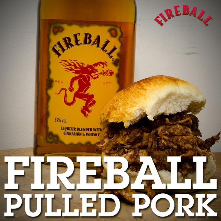 1 Shoulder of Pork, 150ml Fireball, 150ml Apple Juice, 1 tbsp Garlic, 1 tbsp Chilli, Paprika Paste, 1 tbsp Smoked Paprika Powder, 1 tbsp Tabasco  Remove skin & most of the fat from pork. Mix garlic, paprika paste, smoked paprika & tabasco to form a paste & spread onto pork. Preheat oven to 300 & pour Fireball & juice around the pork. cook 6 hours. Pork will have a dark crust but will be tender on the inside. Shred meat and mix it in with the gravy in the bottom of the pan. Serve on rolls.