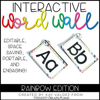 Portable Word Wall-Interactive Word Wall-EDITABLE (Rainbow) This word wall provides ease of usage. Because it is portable, students are able to grab the word wall books and really take ownership of their learning. They are self-motivated to look for words on their own and to use them in daily conversations, reading, and writing.
