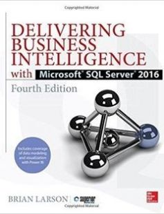 Delivering Business Intelligence with Microsoft SQL Server 2016 Fourth Edition 4th Edition free download by Brian Larson ISBN: 9781259641480 with BooksBob. Fast and free eBooks download.  The post Delivering Business Intelligence with Microsoft SQL Server 2016 Fourth Edition 4th Edition Free Download appeared first on Booksbob.com.