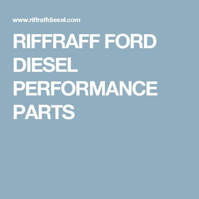 RIFFRAFF FORD DIESEL PERFORMANCE PARTS