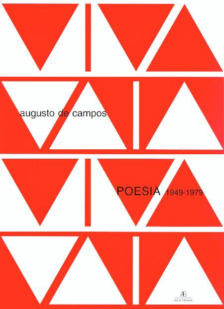"""""""Viva Vaia"""", Augusto de Campos <3<3<3<3"""