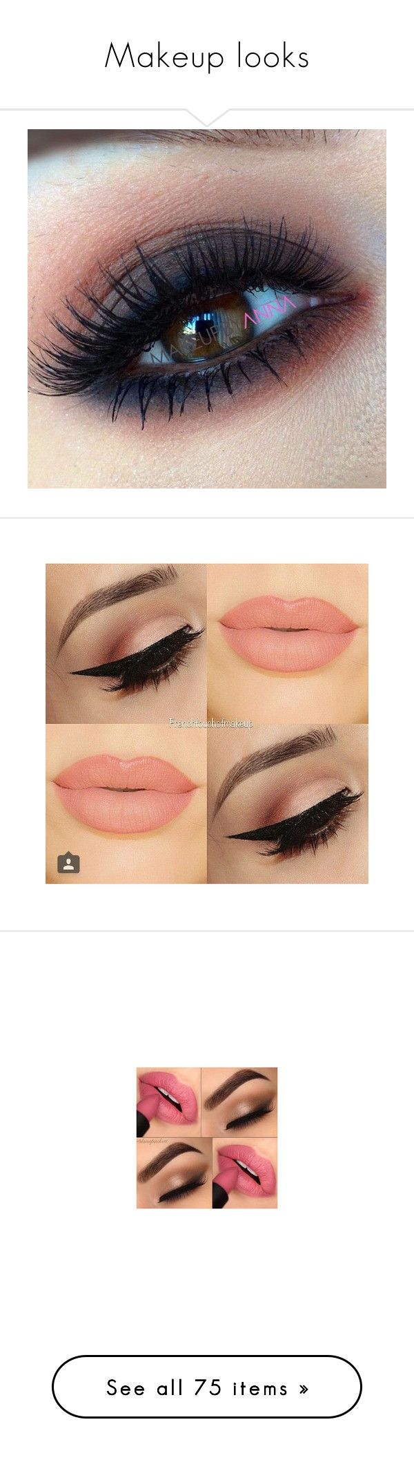 """""""Makeup looks"""" by veronicamcmahon ❤ liked on Polyvore featuring beauty products, makeup, eye makeup, eyes, eyeshadow, face makeup, lips, beauty, filler and eyebrow cosmetics"""