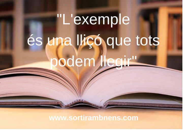 """La frase per pensar de Sortir amb nens:  """"L'exemple és una lliçó que tots podem llegir""""  - Morris West -  #sortirambnens #frasesperpensar"""