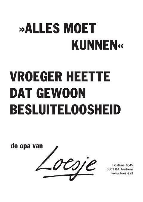 Citaten Loesje Instagram : Best images about spreuken citaten loesje on
