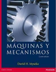 Máquinas y mecanismos 4ª ed