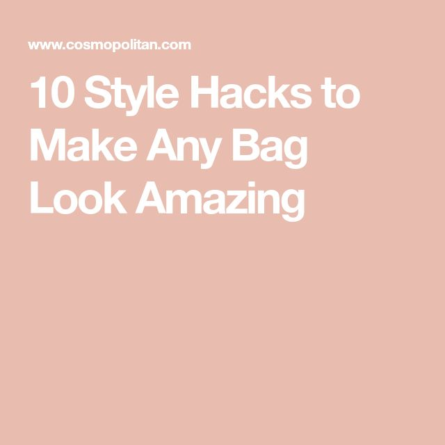 cab0315b6075 10 Style Hacks to Make Any Bag Look Amazing | Themyscira | Pinterest