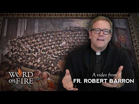 Bishop Robert Barron on The Council of Trent - YouTube