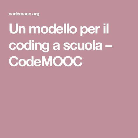 Un modello per il coding a scuola – CodeMOOC