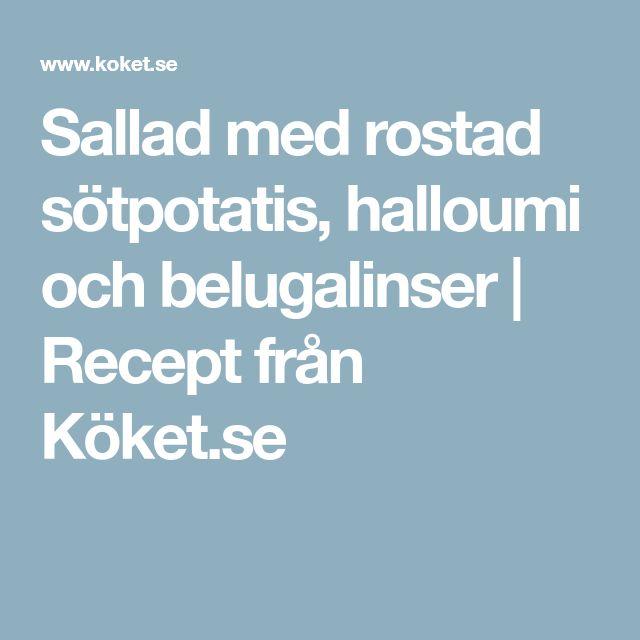Sallad med rostad sötpotatis, halloumi och belugalinser   Recept från Köket.se