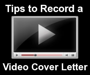tips to record the perfect video coverletter careeradvice