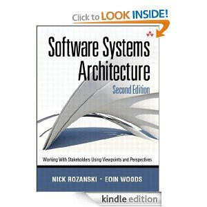 Software Systems Architecture: Working with Stakeholders Using Viewpoints and Perspectives (2nd Edition)   http://www.amazon.com/gp/product/B0061LAKW0/ref=as_li_ss_tl?ie=UTF8=1789=390957=B0061LAKW0=as2=onthemonewi0b-20