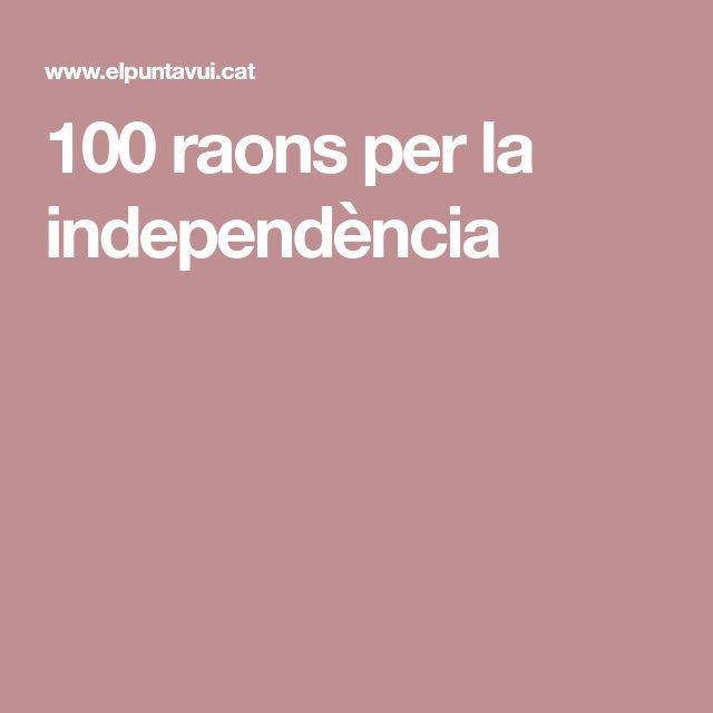 100 raons per la independència