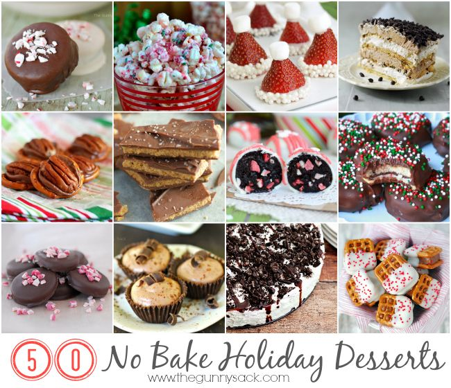50 No Bake Holiday Dessert Recipes: Everything from cookies and truffles to cakes and beverages!