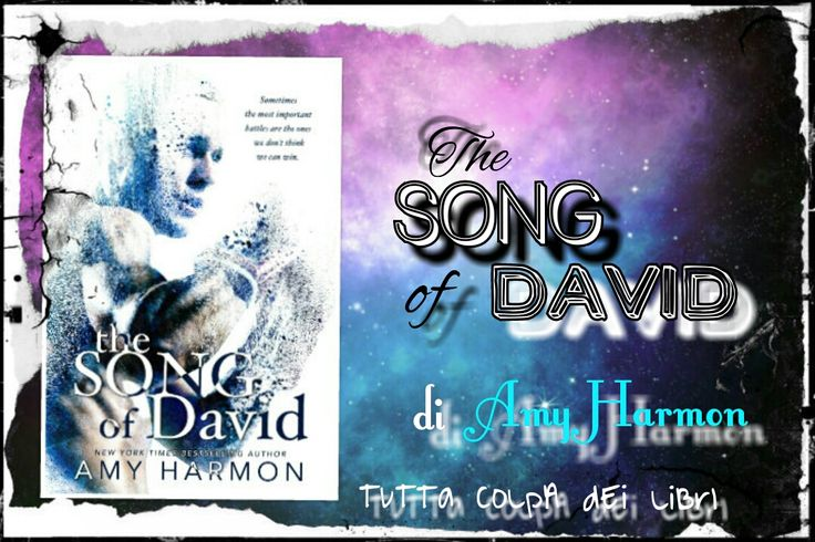 Recensione in Anteprima ''The Song of David'' di Amy Harmon