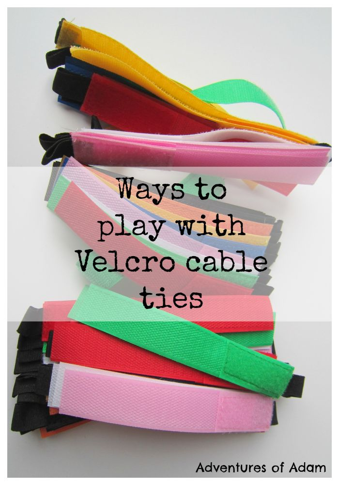 Ways to play with Velcro cable ties.         Gloucestershire Resource Centre http://www.grcltd.org/home-resource-centre/