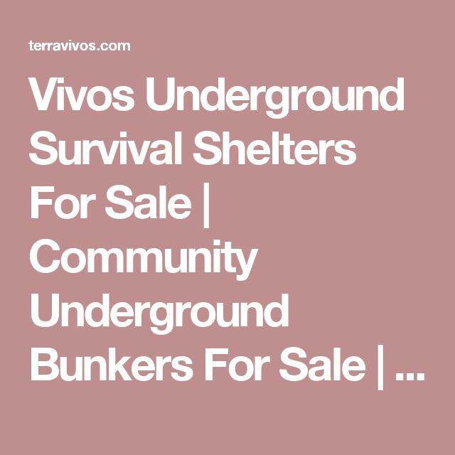 Vivos Underground Survival Shelters For Sale   Community Underground  Bunkers For Sale   Survival Bunkers   Nuclear Bomb Shelters For Sale