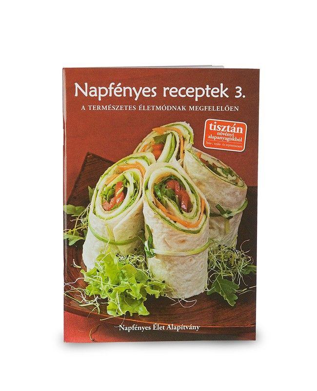 Könyv: Napfényes receptek 3.