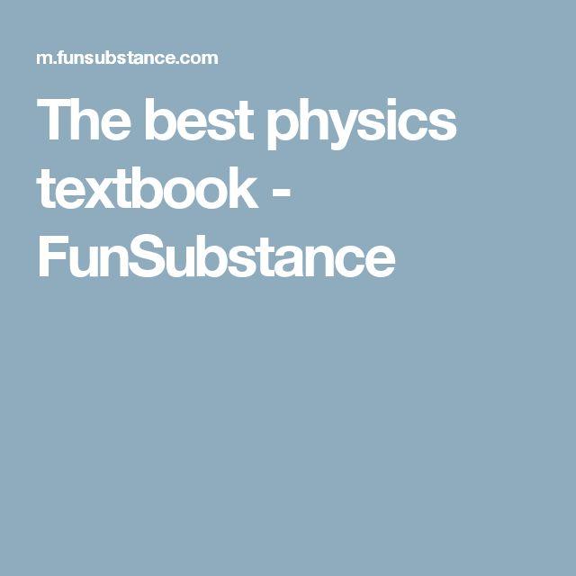 The best physics textbook - FunSubstance