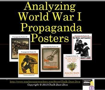 "Your students will be engaged with this common core-aligned activity. Students will work in pairs to analyze 8 propaganda posters from World War I. The posters are from several different countries (The U.S. , France, Britain, Germany, Russia and Austria-Hungary). A power point introduction to propaganda and ""Total War"" is included. World History Lesson Plans"