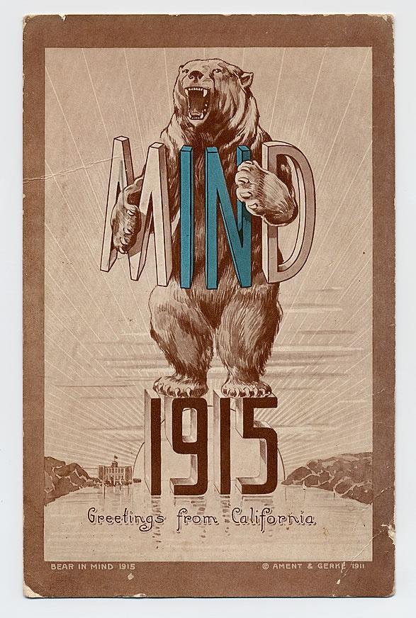Bear in Mind, 1915. // California