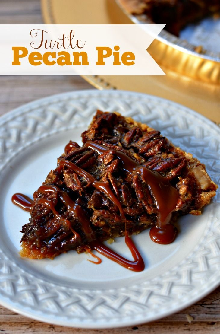 ... Pecan Pie | Recipe | Turtles candy, Homemade and Homemade pecan pie