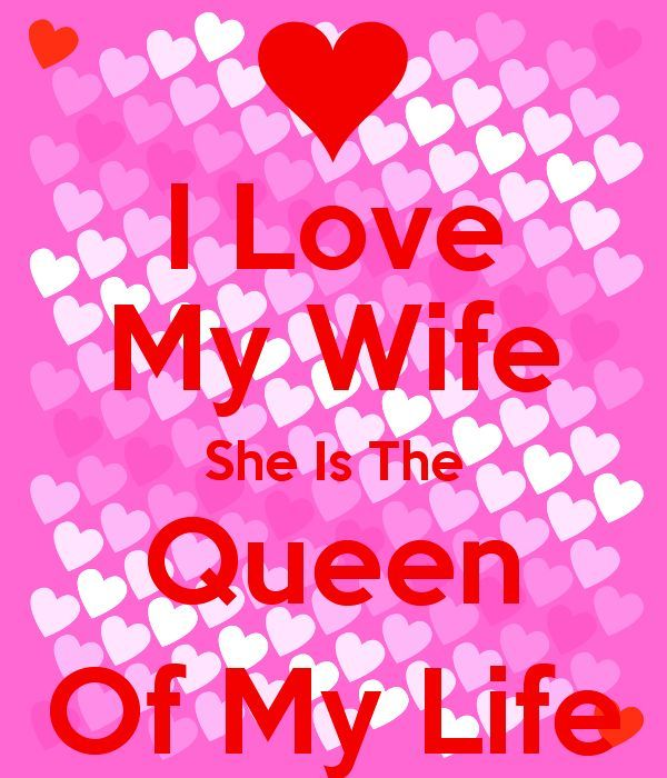 Who Is Your Wife She Is Your Most Faithful Friend An Incredible Lover A Supporting Love Your Wife I Love My Wife Love My Wife Quotes
