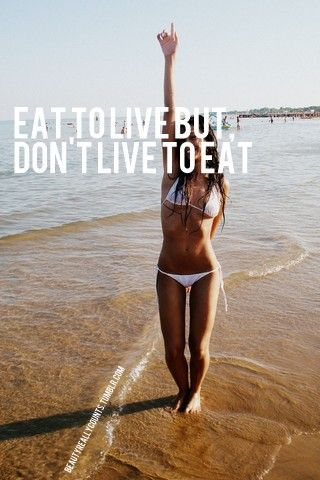 dont live to eat
