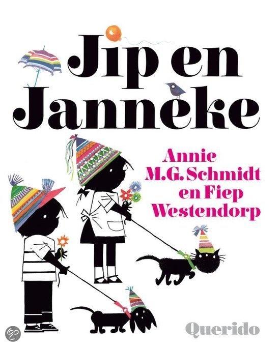 Jip en Janneke, geschreven door Annie M.G. Schmidt en getekend door Fiep Westendorp