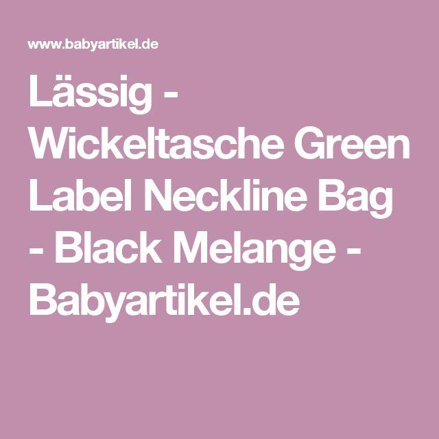 Lässig - Wickeltasche Green Label Neckline Bag - Black Melange - Babyartikel.de