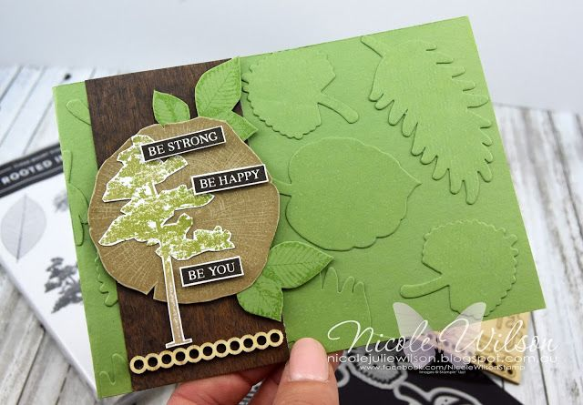 Nicole Wilson Independent Stampin' Up!® Demonstrator  Rooted in Nature, Natures Roots be strong, be happy, be you card with frames wood elements & tropical thinlits #stampinup #onstage #onstage18 #stampinup30 #nicolewilsonstamp #rootedinnature #wood #tree #displaystamper