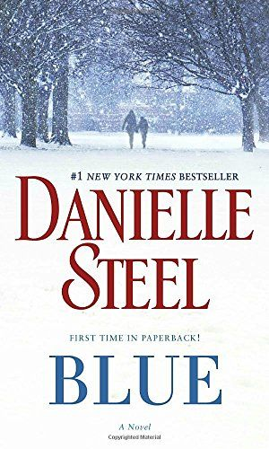 Blue: A Novel by Danielle Steel https://www.amazon.com/dp/0425285405/ref=cm_sw_r_pi_dp_x_NEQdybN35NY2S