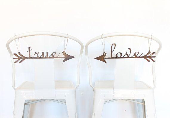 Wedding Chair Signs: true love arrows