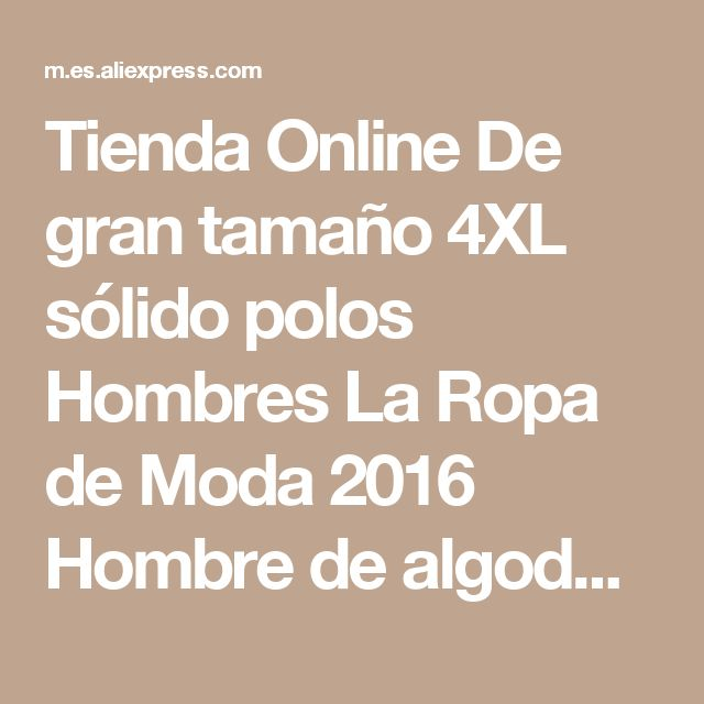 Tienda Online De gran tamaño 4XL sólido polos Hombres La Ropa de Moda 2016 Hombre de algodón polo camisas de polo de manga corta ocasional de los hombres | Aliexpress móvil